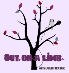 Out on a Limb with Julie Slater smaller