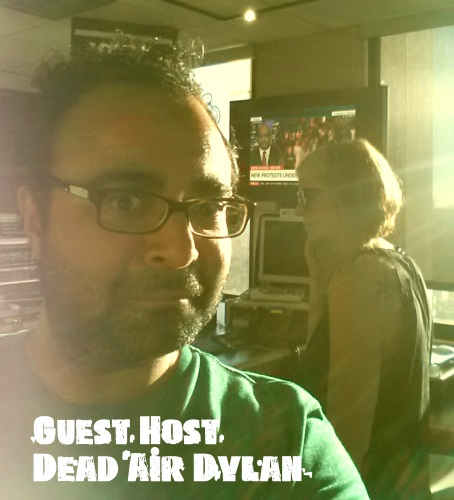Guest Host Dead Air Dylan